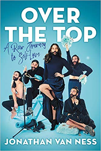 Book Cover -Over the Top by Jonathan Van Ness