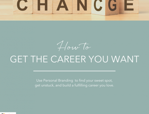 How to get the career you want through personal branding
