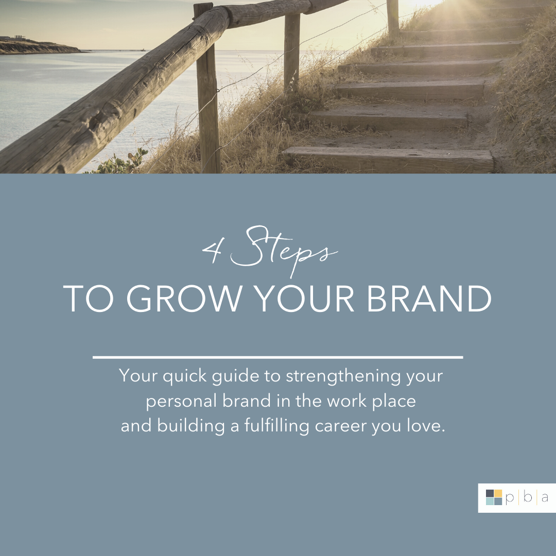 4 steps to grow your brand at work