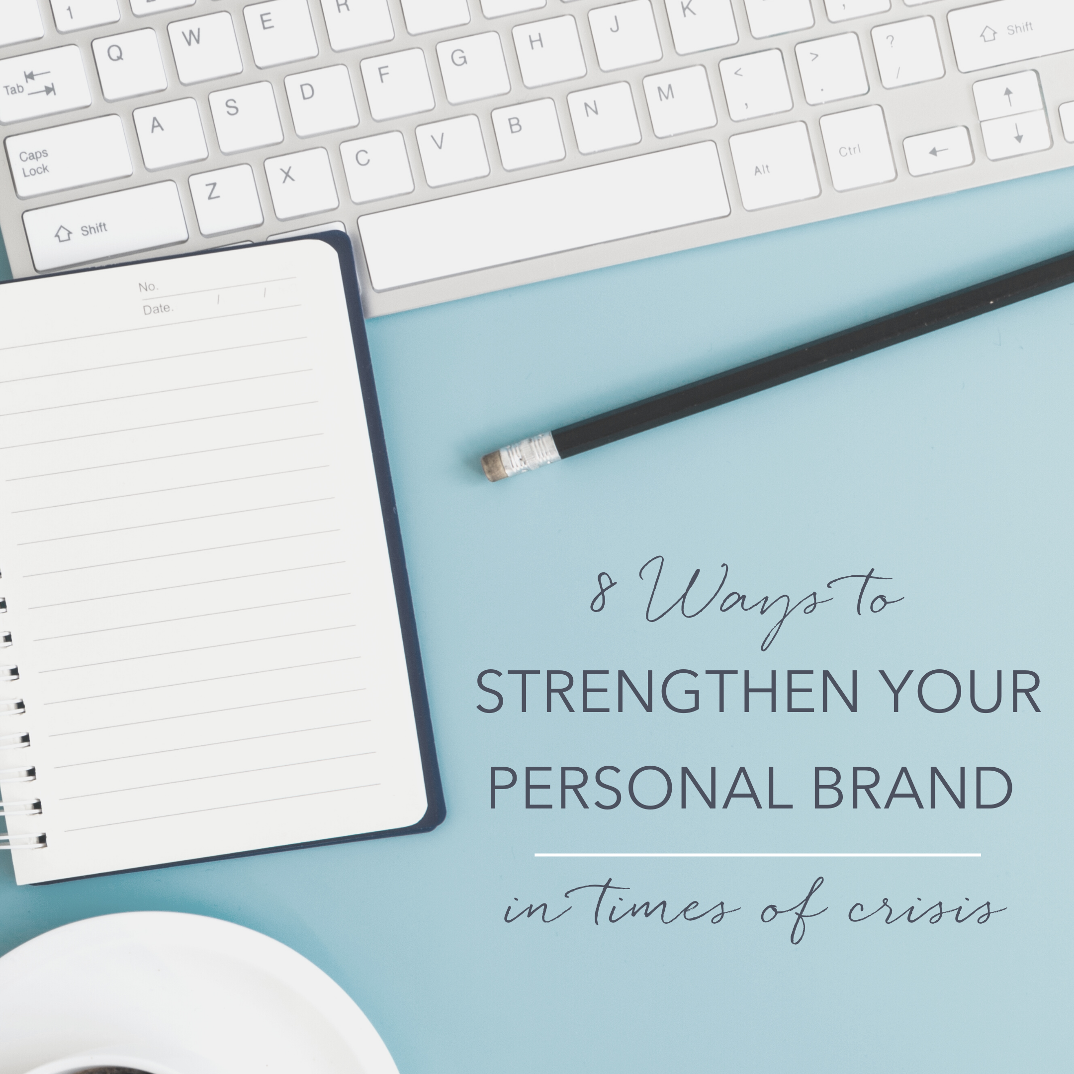 8 ways to strengthen your brand