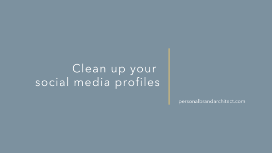 Clean up your social media profiles
