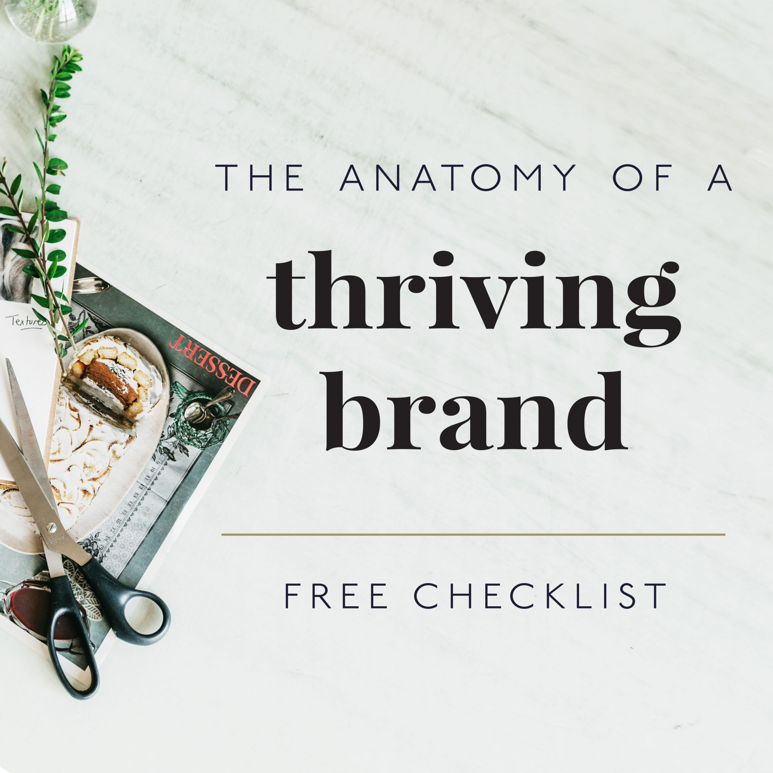 the anatomy of a thriving brand
